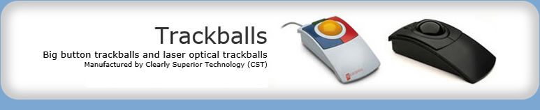 Big button trackballs and laser optical trackballs manufactured by Clearly Superior Technology - full range
